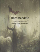 Holy Mandate: The Great Assault