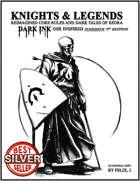 Knights & Legends: Dark Ink 3e
