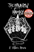 The Haunted Hamlet - and other hexes