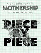 Mothership: Piece by Piece