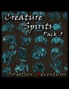 Creature Spirits Pack 5