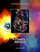 World of AEIOUS: The Powers of AEIOUS