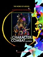 World of AEIOUS: A Character & Combat Blueprint