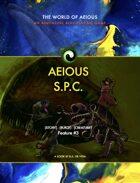 World of AEIOUS: AEIOUS S.P.C. Feature #3