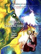 AEIOUS Characters: The Qarin/Raukar/Weaver