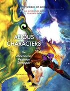 AEIOUS Characters: The Morancan/Vezinian/Scrapper