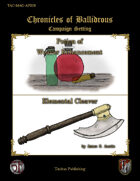 Chronicles of Ballidrous - Magical Items - Potion of Weaver Enhancement & Elemental Cleaver