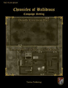 Chronicles of Ballidrous - Town Locations - Deadly Common Hall & The Iron Phoenix Forge / Chirpak Eatery