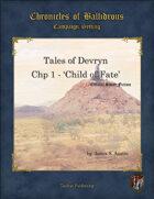 Tales of Devryn - Chp 1 Child of Fate