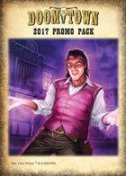 Doomtown 2017 Promo Pack