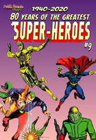 80 Years of the Greatest Super-Heroes #9