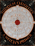 Hidden Oddities: A Witch's Primer Special Edition