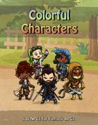 Colorful Characters: 100 Wonderful NPCs!