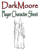 DarkMoore Player Character Sheet