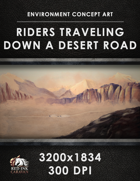 Environment Concept Art - Riders Traveling Down a Desert Road
