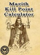 Mazith Kill point calculator