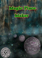 The Magic Place maker Tool
