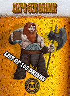 100 Dwarf Drinks (made with the Dwarf drink Maker tool)