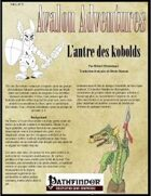 Avalon Adventures, Vol 1, n° 3, L'antre des kobolds