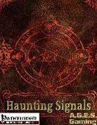 Haunting Signals