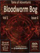 Tomes of Adventure, Bloodworm Bog
