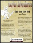 Avalon Adventures Vol 1, End of Year Special, Shade of Never Wood