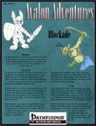 Avalon Adventures Vol 2, Issue #1, Blockade