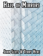 Hall of Mirrors - One Page Dungeon