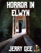 Horror in Elwyn