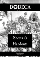 Dodeca RPG - Sheets & Handouts