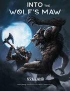 Into the Wolf's Maw - A Svilland Saga