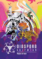 Diaspora Skirmish - Règles de base
