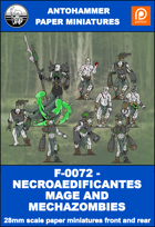 F-0072 - NECROAEDIFICANTES MAGE AND MECHAZOMBIES