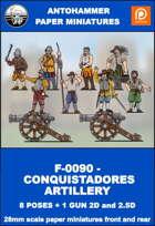F-0090 - CONQUISTADORES ARTILLERY