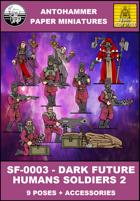 SF-0003 - DARK FUTURE HUMANS SOLDIERS 2