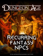Recurring Fantasy NPCs: A Dungeon Age Supplement