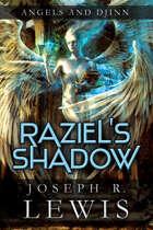 Angels and Djinn: Raziel's Shadow (Book 1)