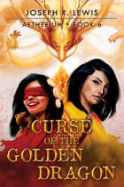 Aetherium: Curse of the Golden Dragon (Book 6)