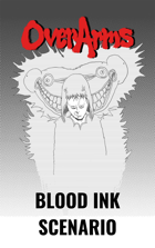 Over Arms - Blood Ink Scenario