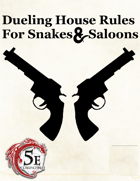Dueling (5e)   House Rules for Snakes & Saloons