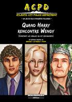 ACPD - Quand Harry rencontre Wendy (Kit Découverte)