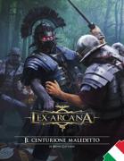 Lex Arcana RPG - Il Centurione Maledetto