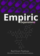Empiric Bad Gram Positives (DRAFT)