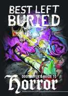 Best Left Buried: Doomsayer's Guide to Horror