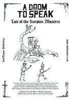 A Doom To Speak: Lair of the Scorpion Masters