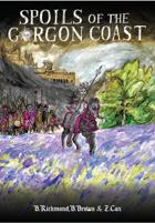 Best Left Buried: Spoils of the Gorgon Coast