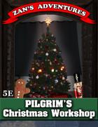 Pilgrim's Christmas Workshop - 5E