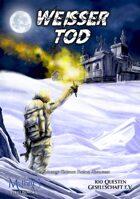 Weißer Tod - Ein Spionage-/Science Fiction Abenteuer für Mythras