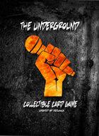 The Underground - Structure Deck #1 - Underground Affiliates