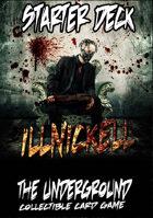 The Underground - Illnickell Starter Deck